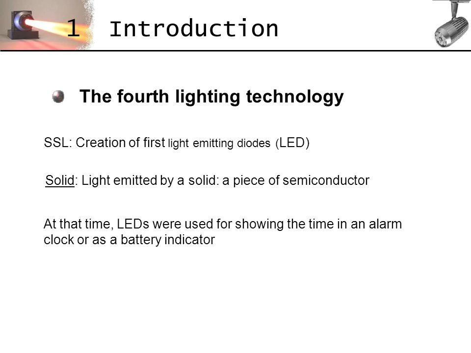 1 Introduction The fourth lighting technology