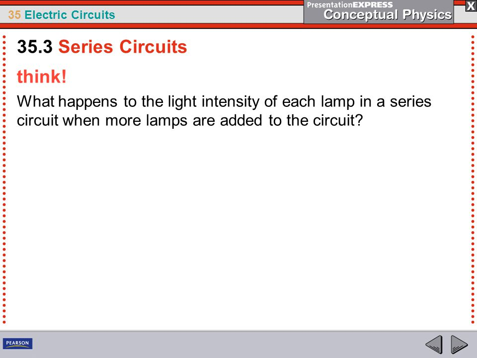 35.3 Series Circuits think.