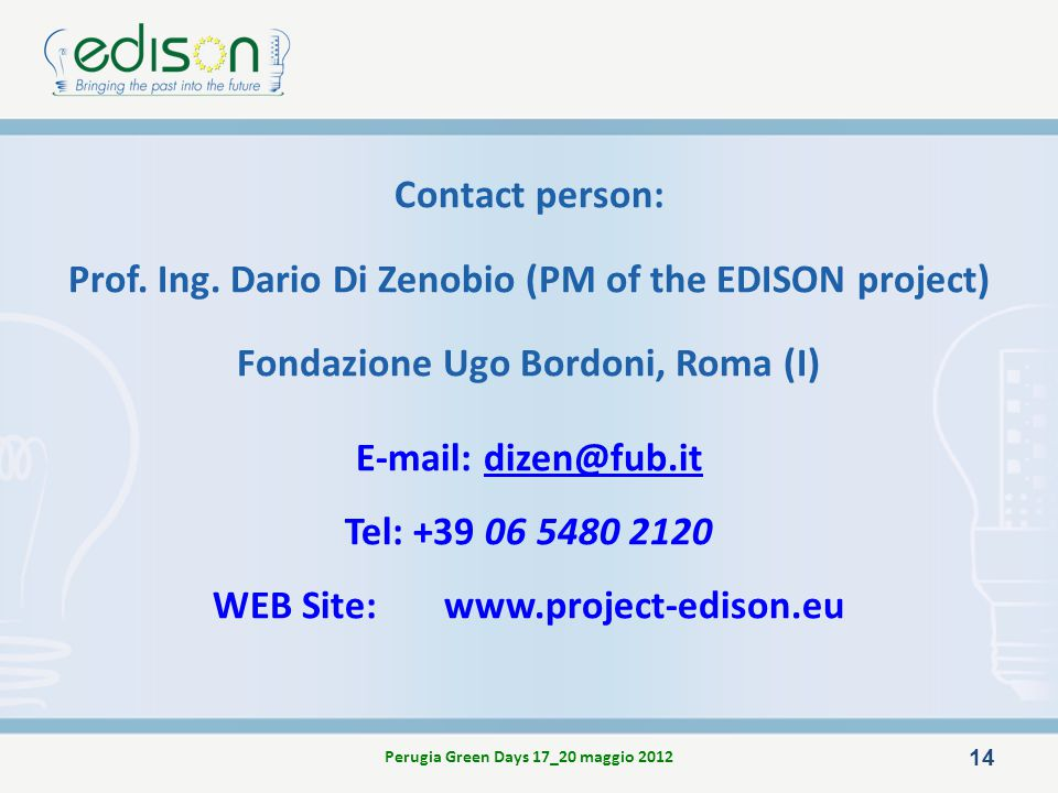 Prof. Ing. Dario Di Zenobio (PM of the EDISON project)