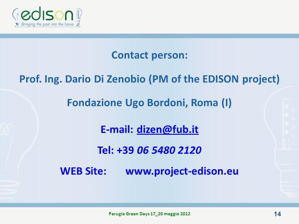Prof. Ing. Dario Di Zenobio (PM of the EDISON project)