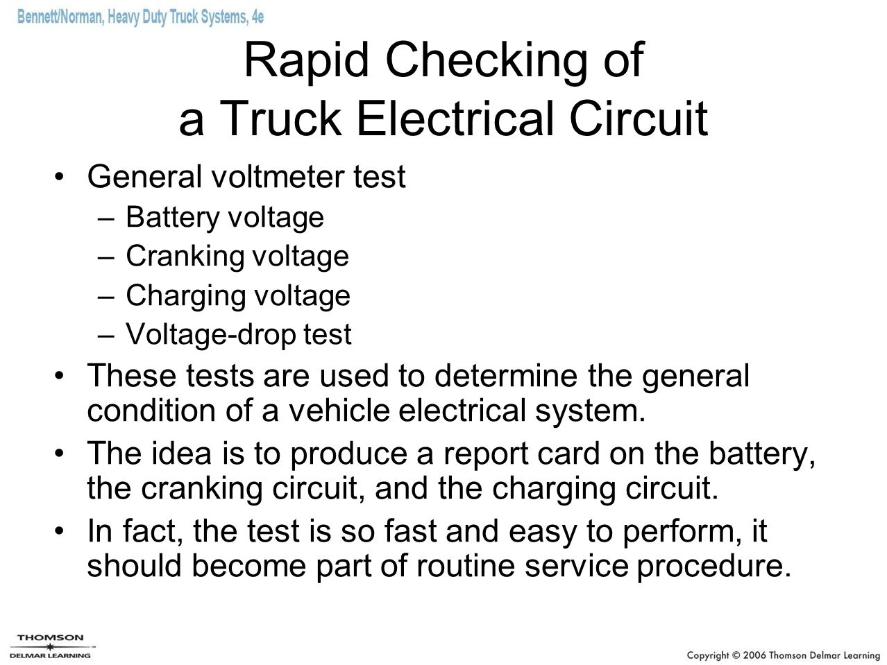 Rapid Checking of a Truck Electrical Circuit