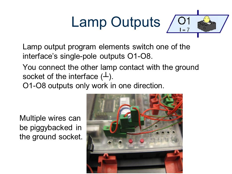 RoboPro Gateway To Technology® Unit 2 – Lesson 2.3 – Automated Systems. Lamp Outputs.