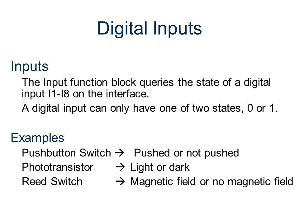 Digital Inputs Inputs Examples