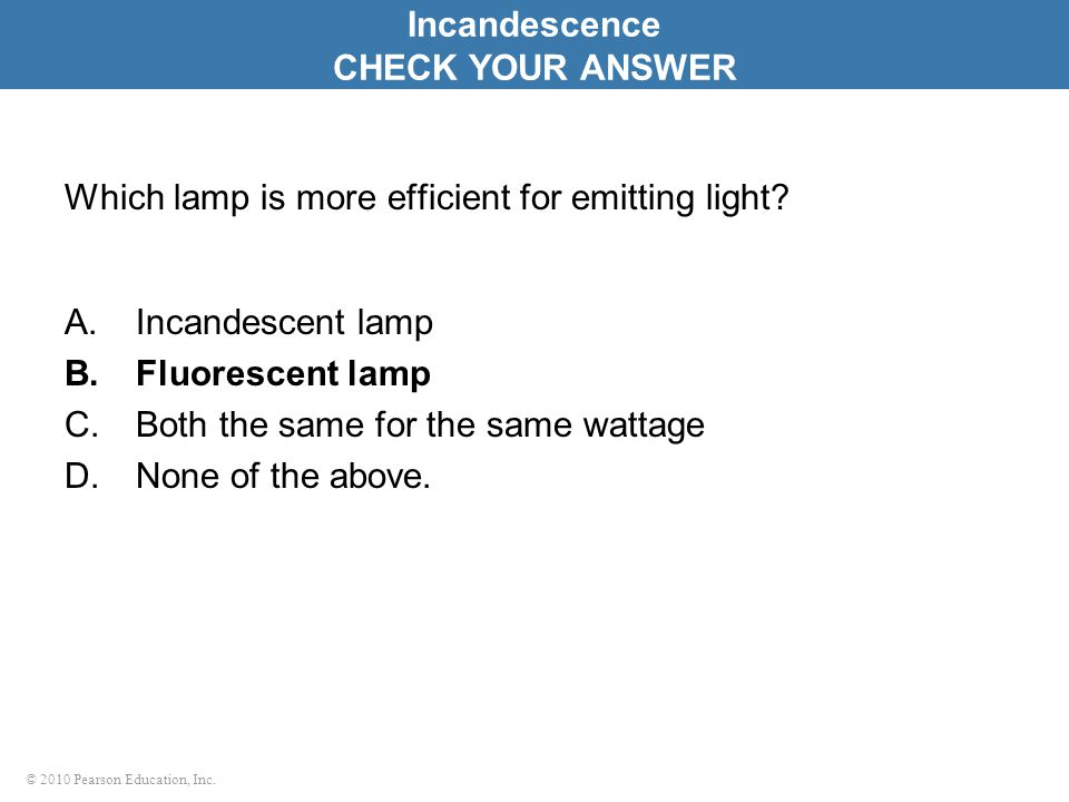 Which lamp is more efficient for emitting light