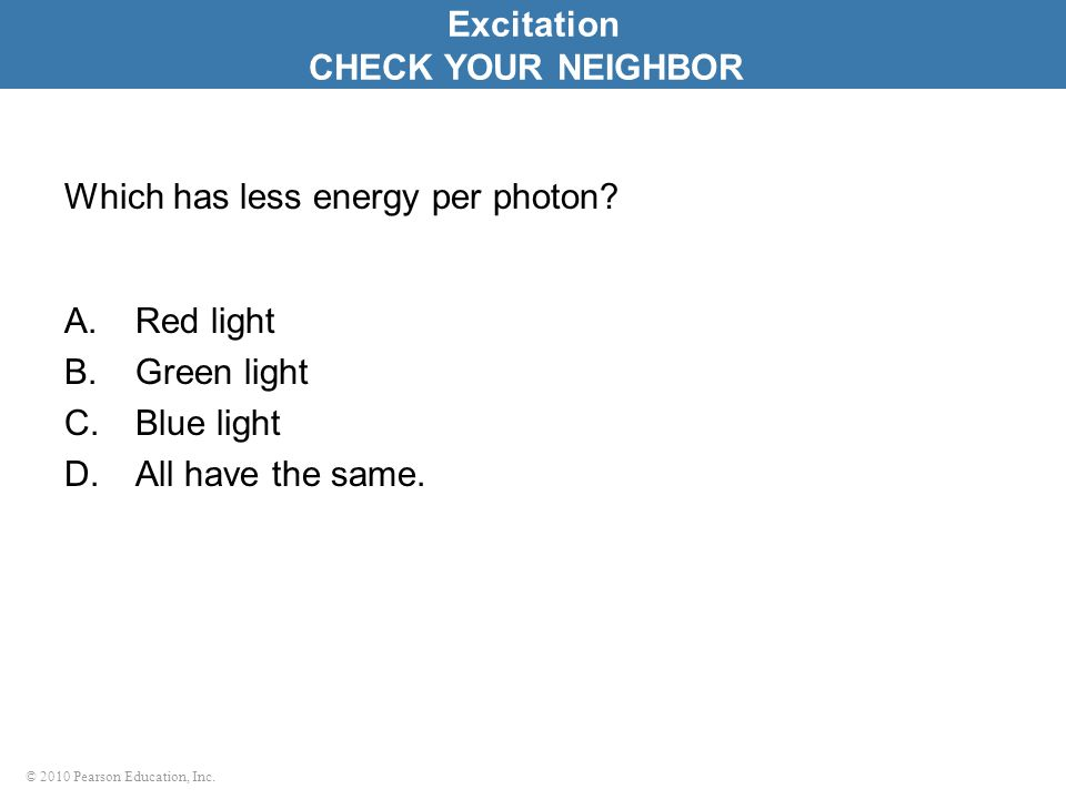Which has less energy per photon