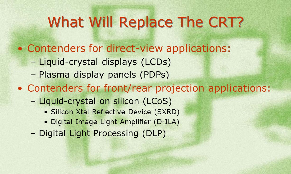 What Will Replace The CRT