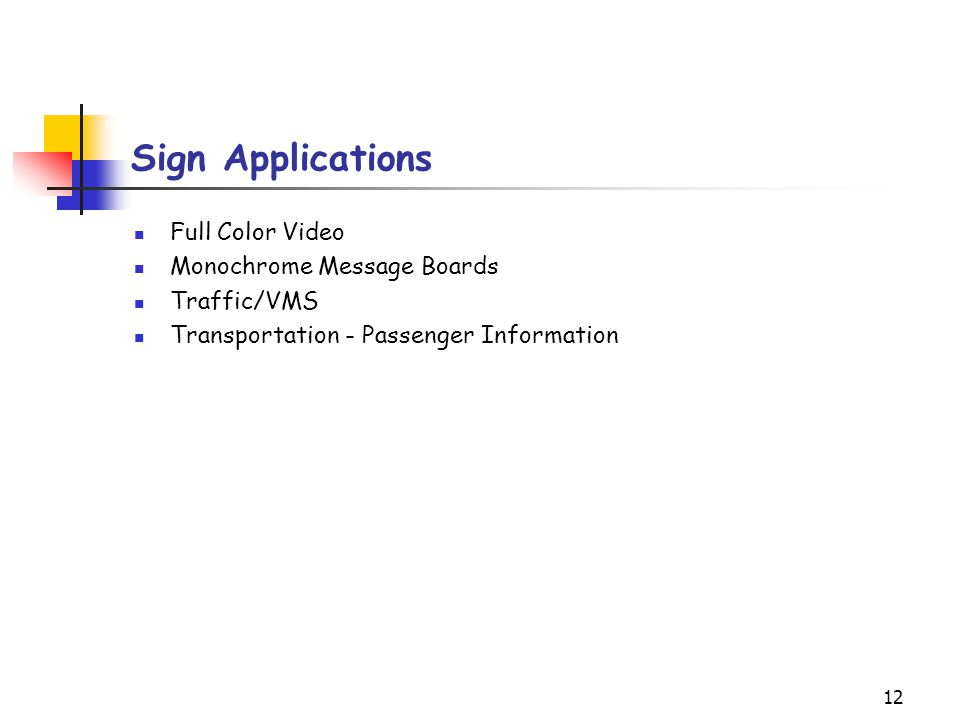 Sign Applications Full Color Video Monochrome Message Boards