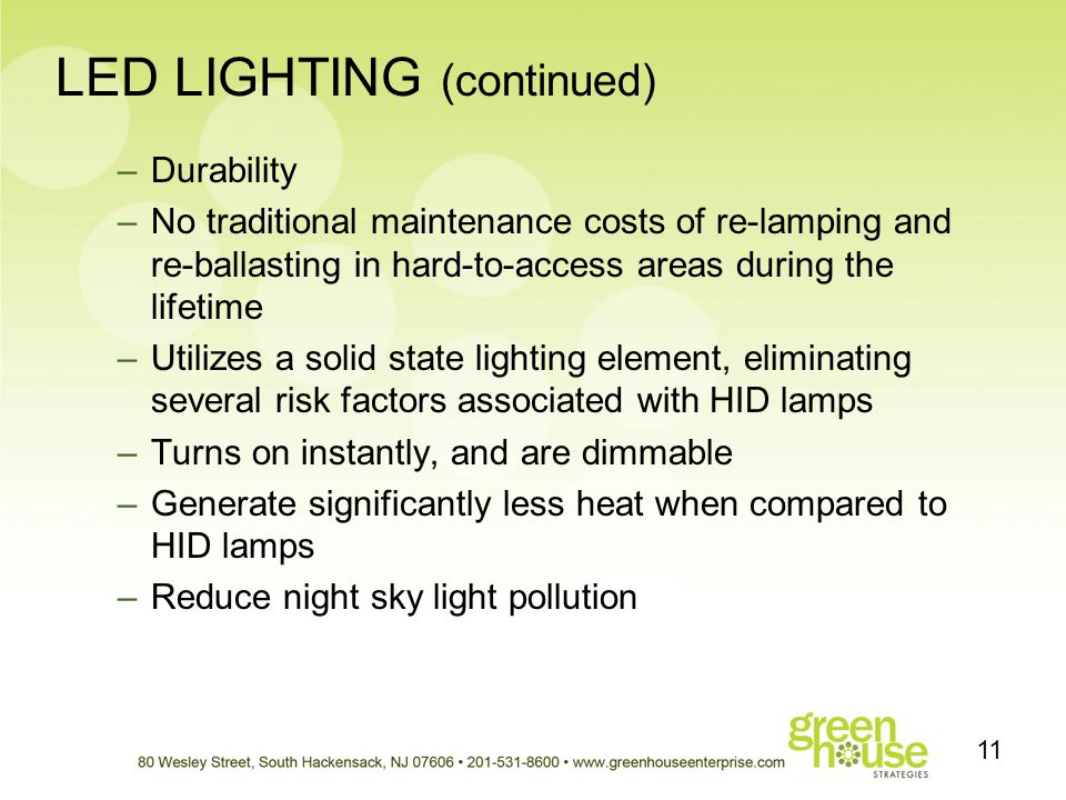 LED LIGHTING (continued)