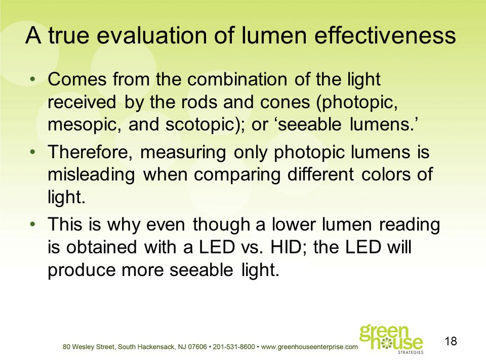 A true evaluation of lumen effectiveness