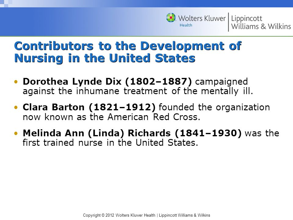 Contributors to the Development of Nursing in the United States