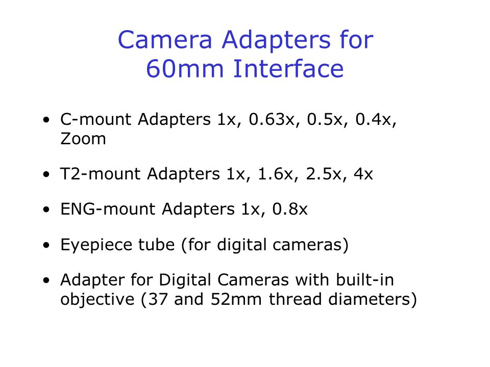 Camera Adapters for 60mm Interface