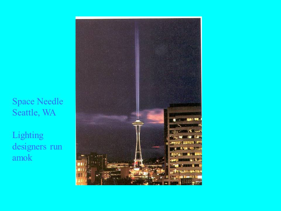 Space Needle Seattle, WA Lighting designers run amok