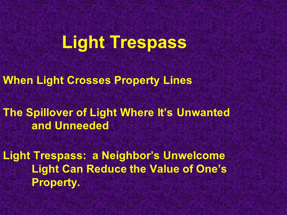 Light Trespass When Light Crosses Property Lines