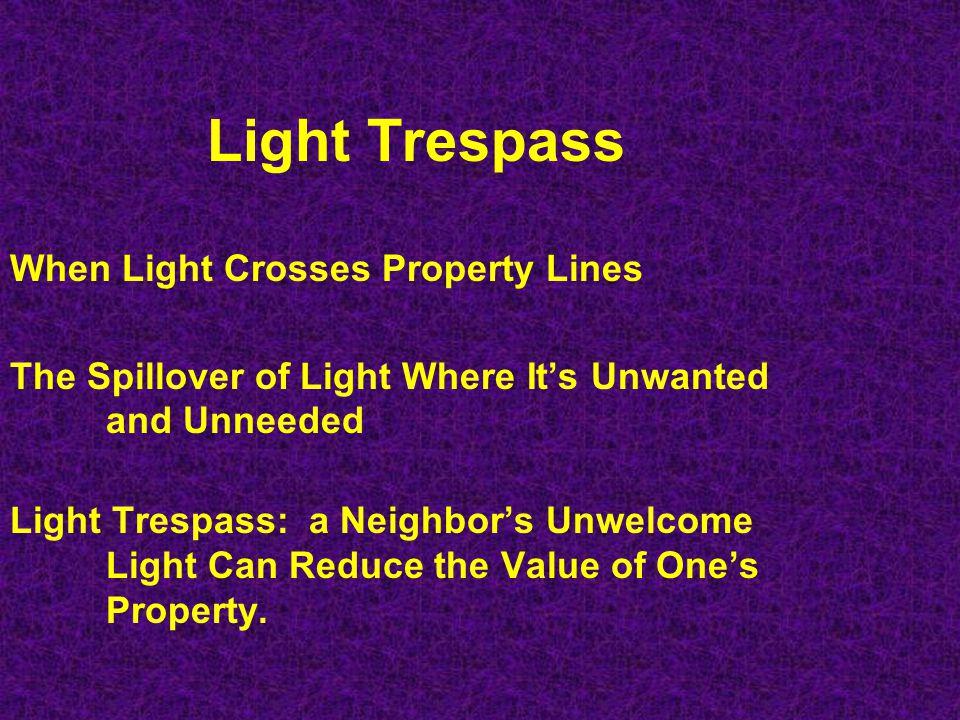 Light Trespass When Light Crosses Property Lines