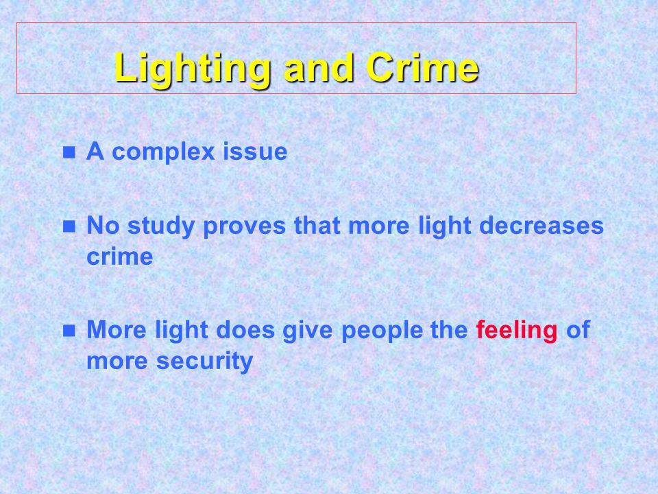 Lighting and Crime A complex issue