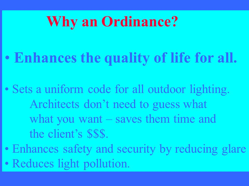 Enhances the quality of life for all.