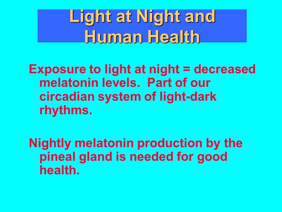 Light at Night and Human Health