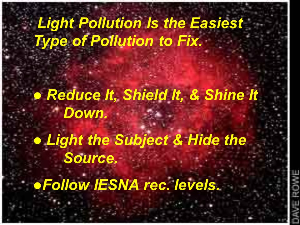 Light Pollution Is the Easiest Type of Pollution to Fix.