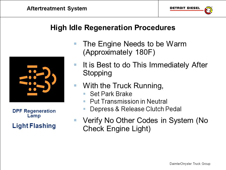 High Idle Regeneration Procedures