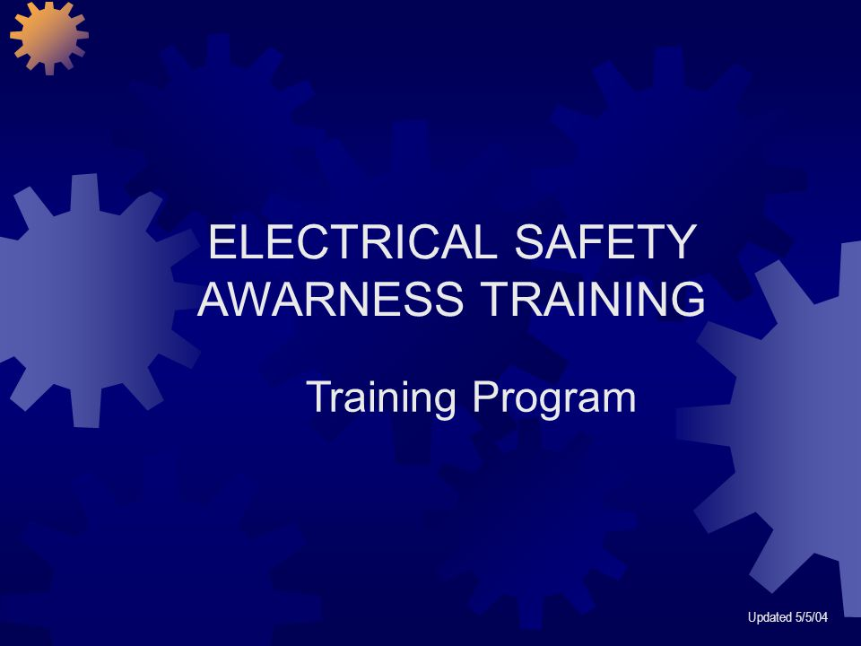 ELECTRICAL SAFETY AWARNESS TRAINING