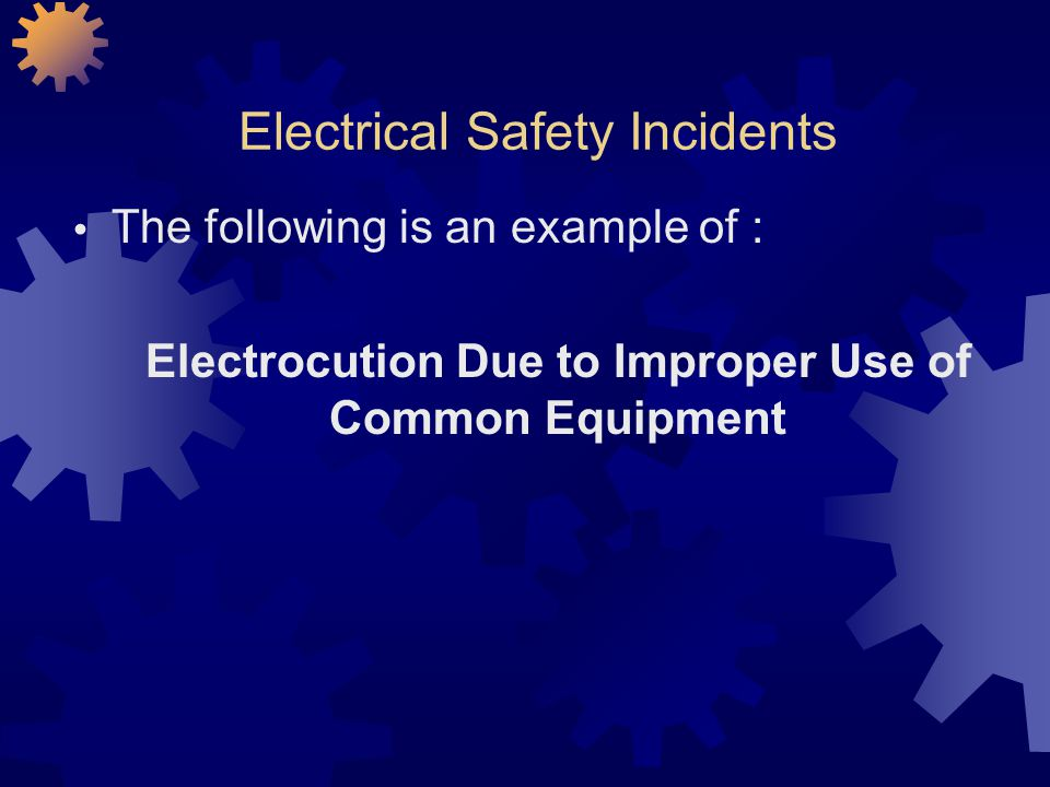 Electrical Safety Incidents