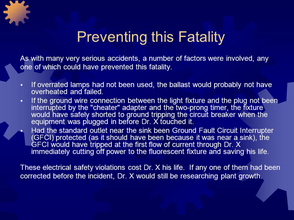 Preventing this Fatality