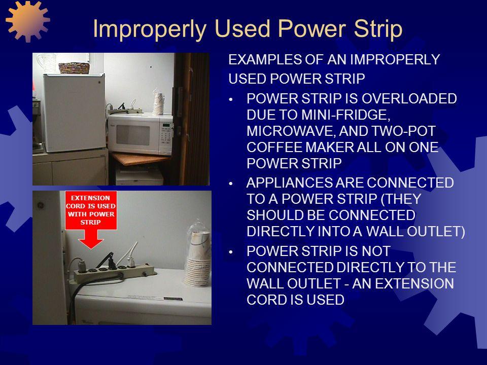 Improperly Used Power Strip