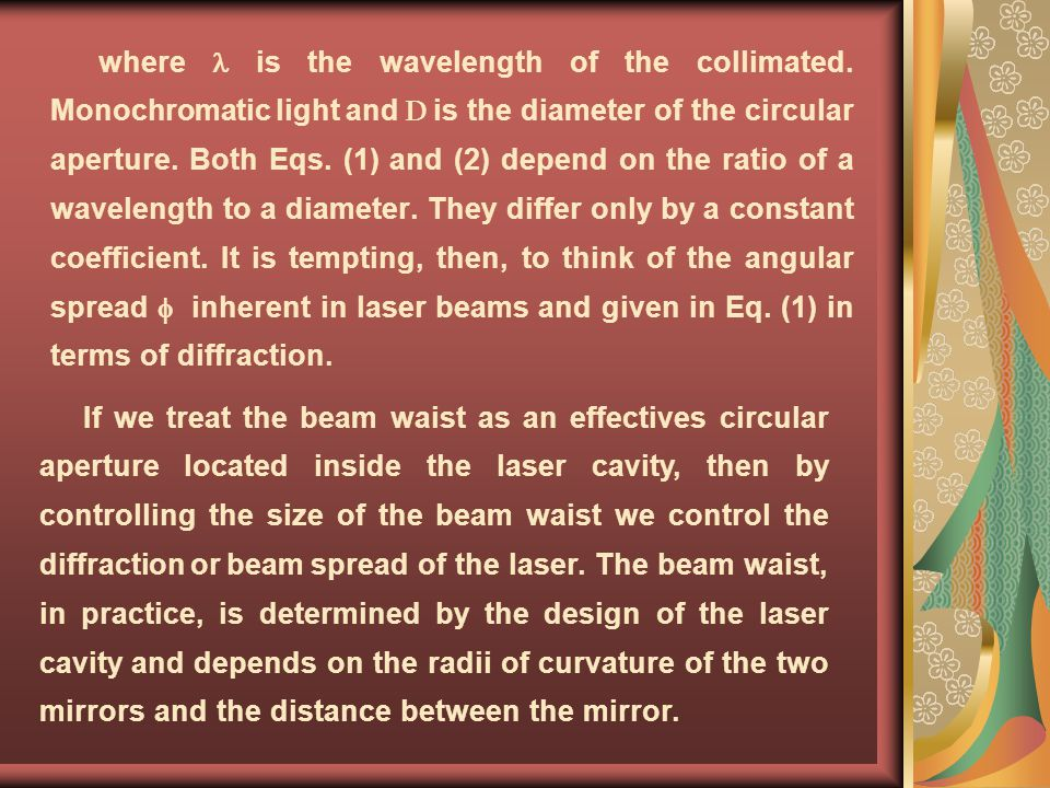 where  is the wavelength of the collimated