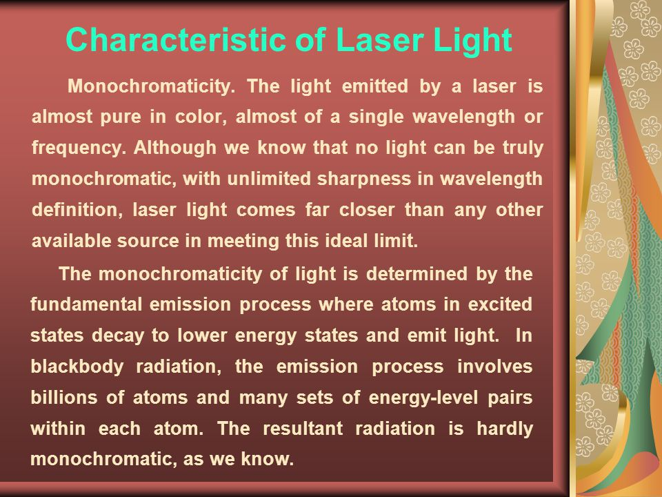 Characteristic of Laser Light