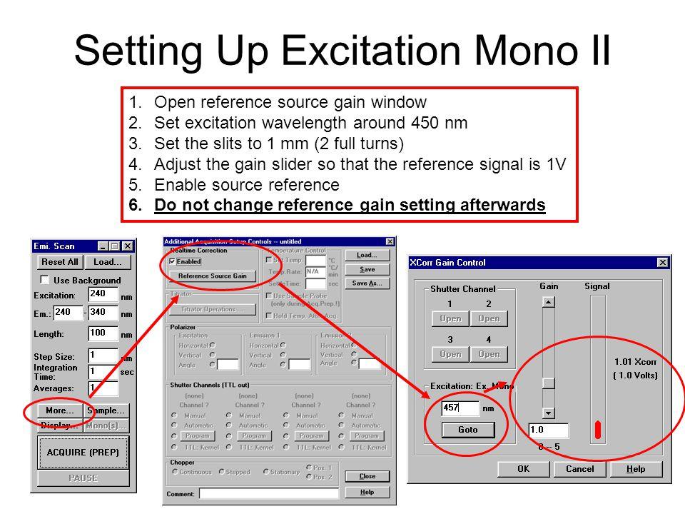 Setting Up Excitation Mono II