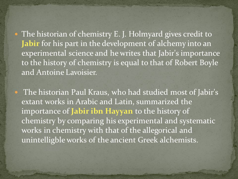 The historian of chemistry E. J