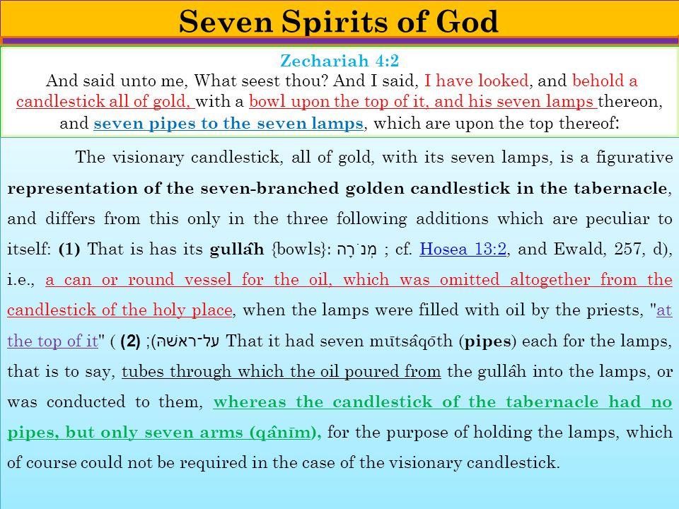 Seven Spirits of God Zechariah 4:2