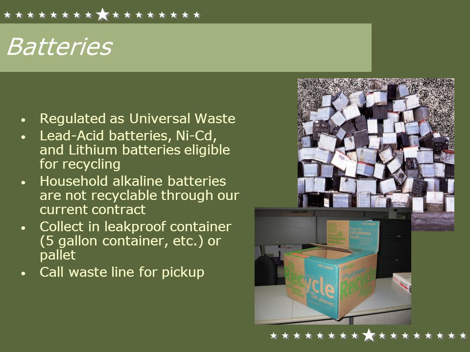 Batteries Regulated as Universal Waste