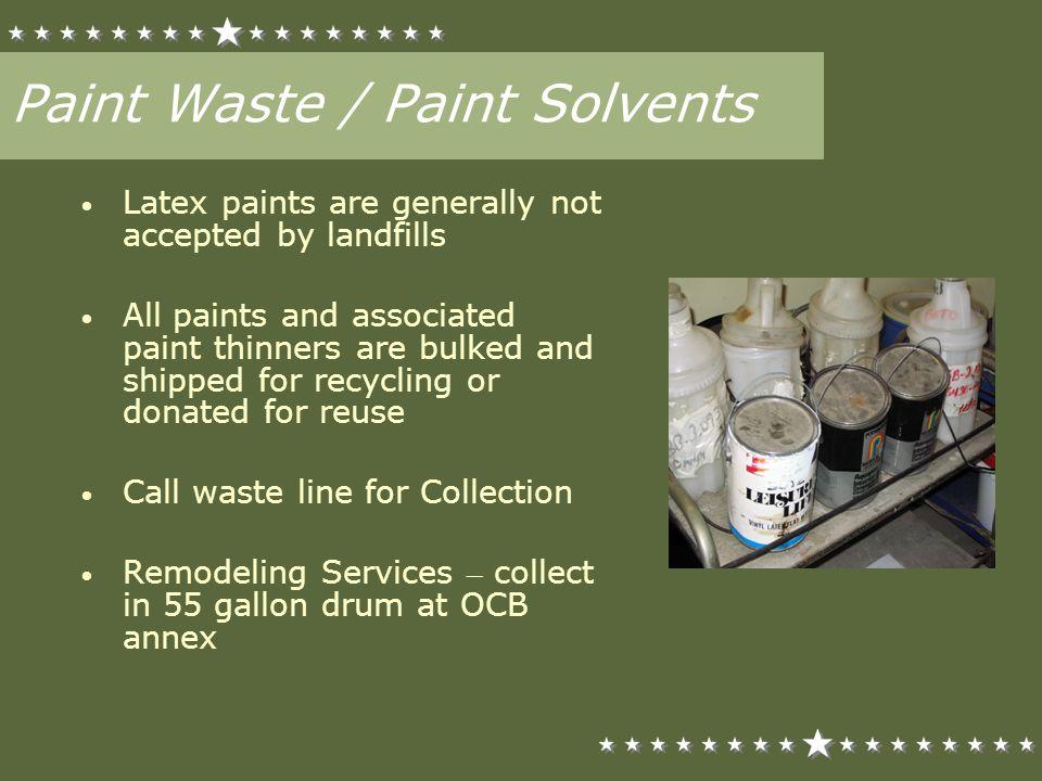 Paint Waste / Paint Solvents