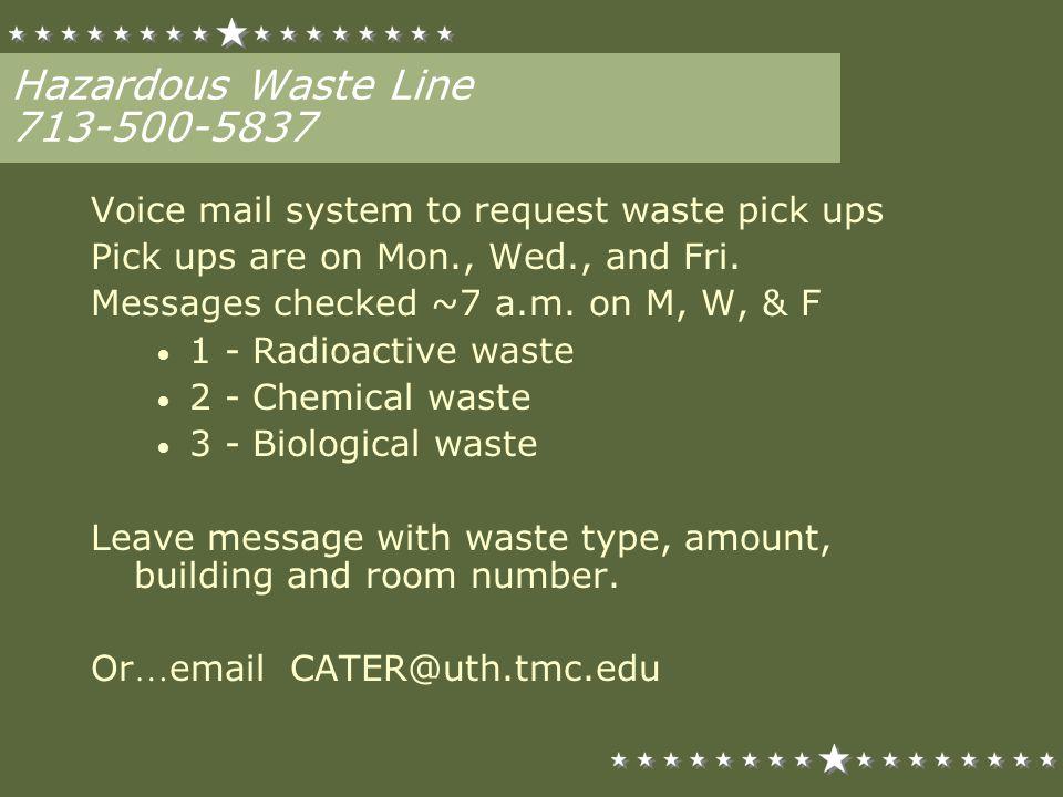 Hazardous Waste Line 713-500-5837