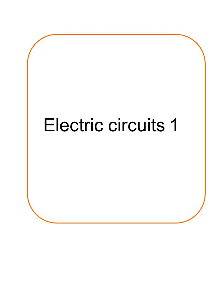Electric circuits 1