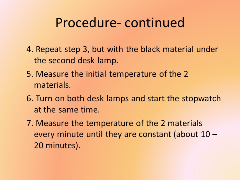 Procedure- continued