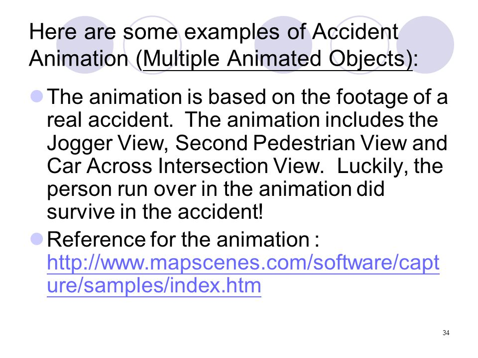 Here are some examples of Accident Animation (Multiple Animated Objects):