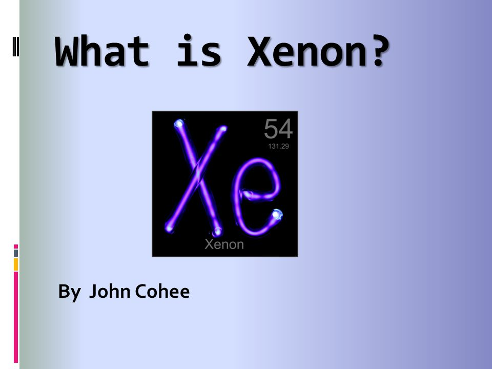 What is Xenon By John Cohee