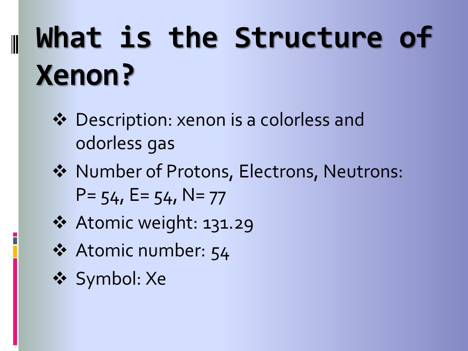 What is the Structure of Xenon