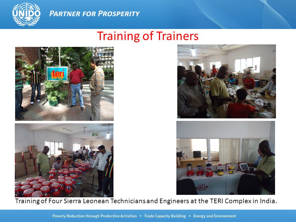 Training of Trainers Training of Four Sierra Leonean Technicians and Engineers at the TERI Complex in India.