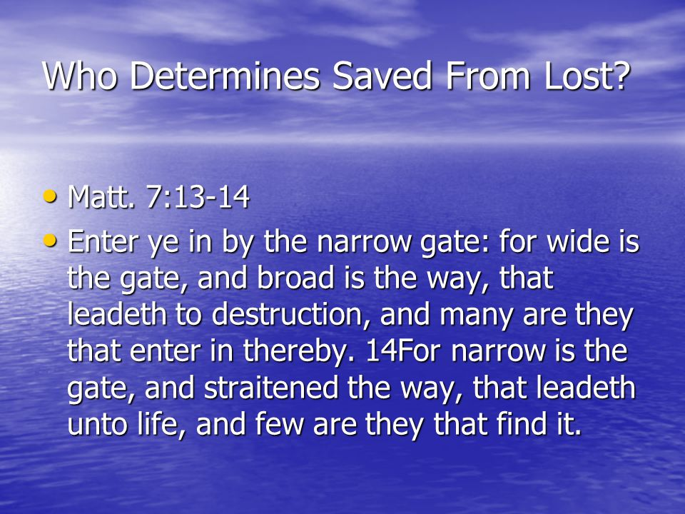 Who Determines Saved From Lost