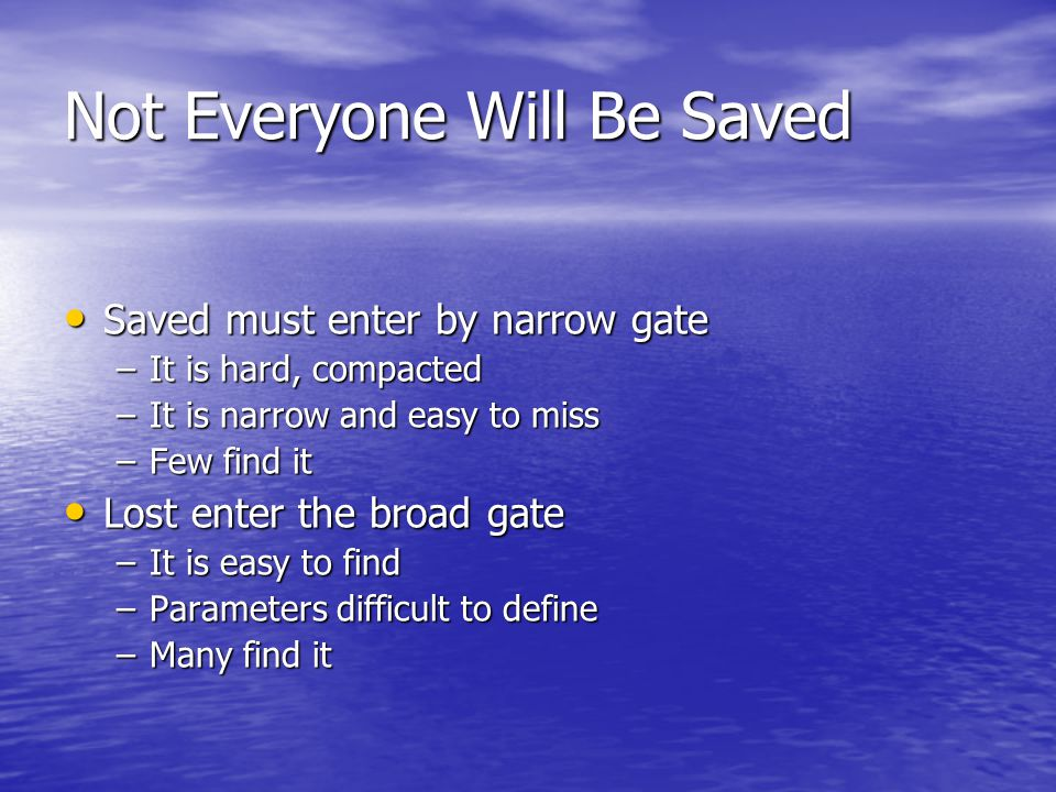Not Everyone Will Be Saved