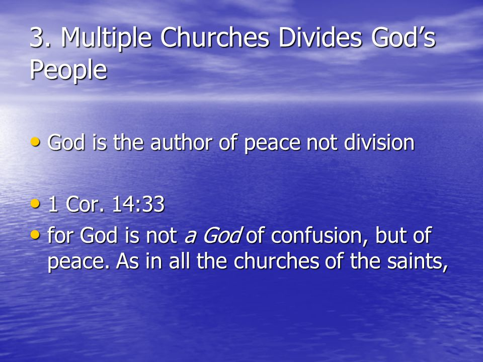 3. Multiple Churches Divides God's People