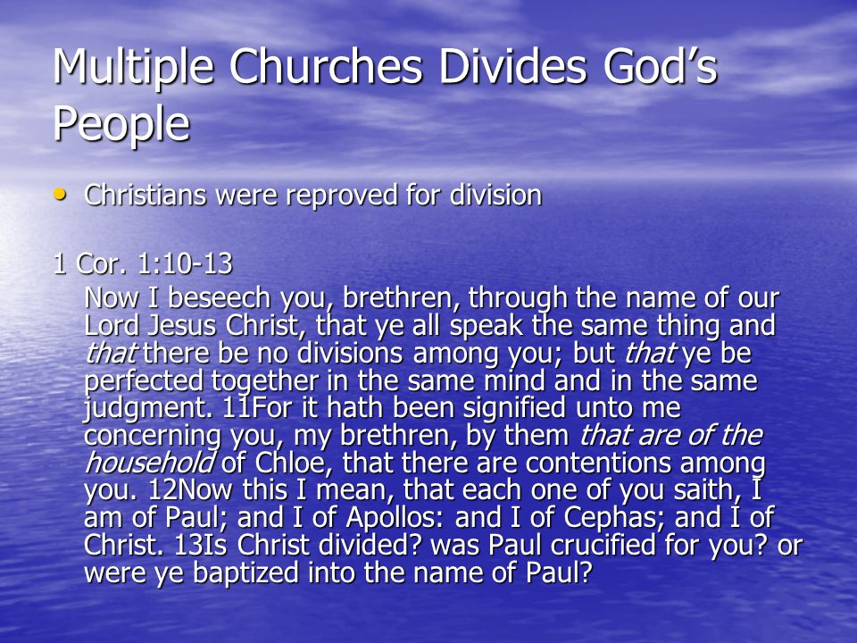 Multiple Churches Divides God's People