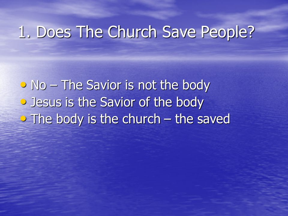 1. Does The Church Save People
