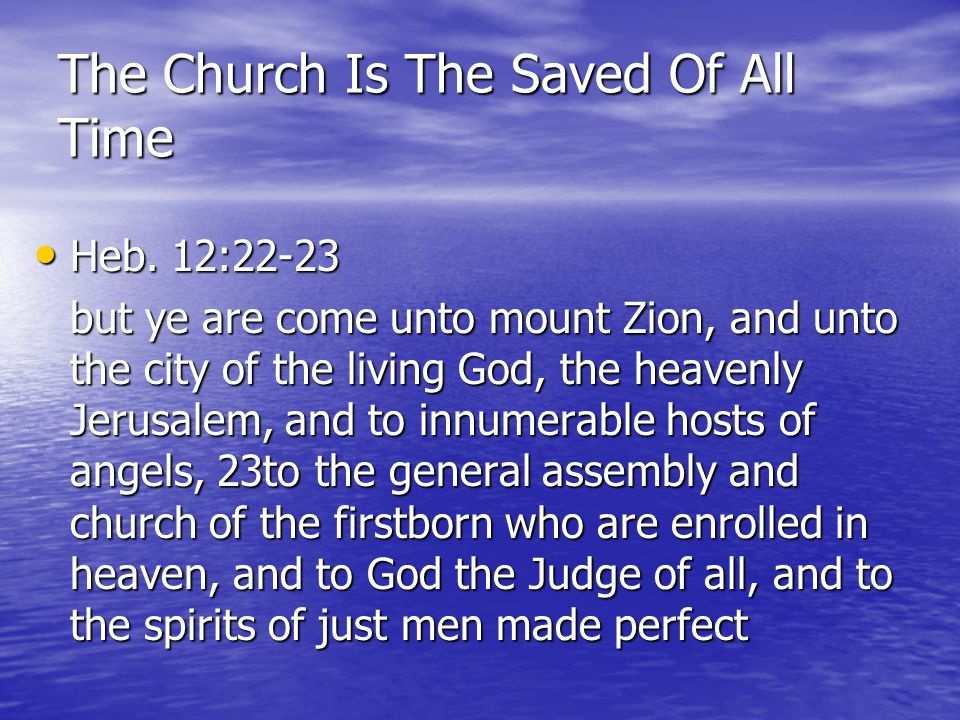 The Church Is The Saved Of All Time