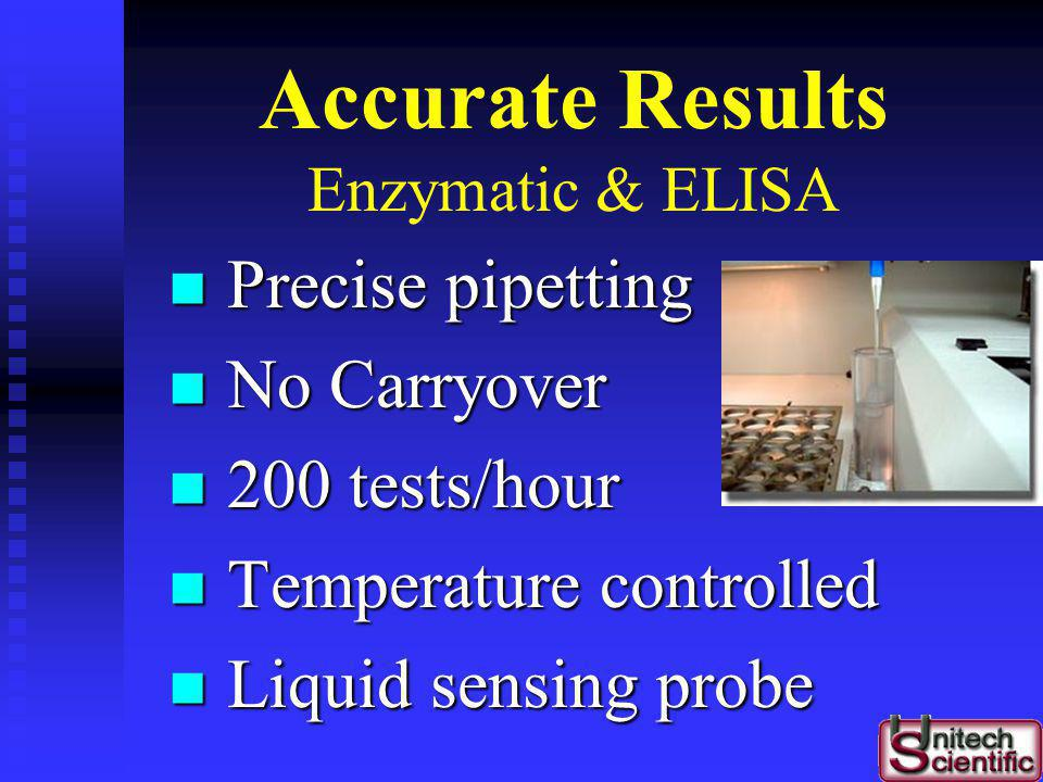 Accurate Results Enzymatic & ELISA