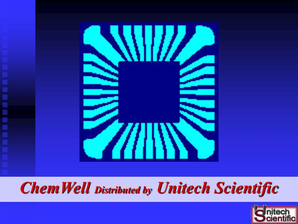 ChemWell Distributed by Unitech Scientific