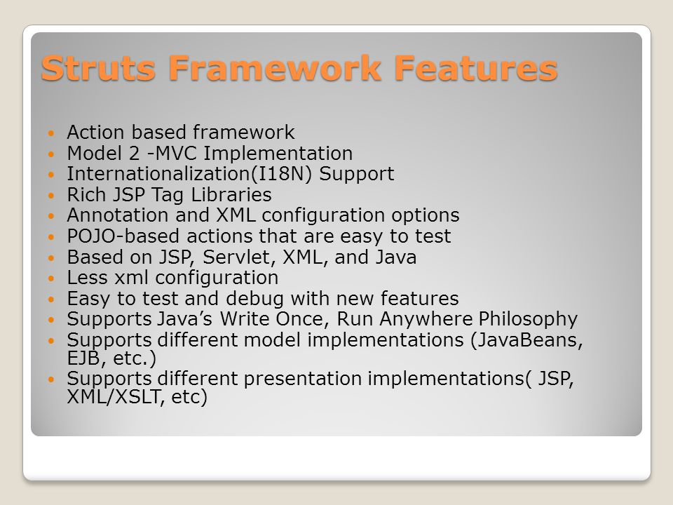 Struts Framework Features